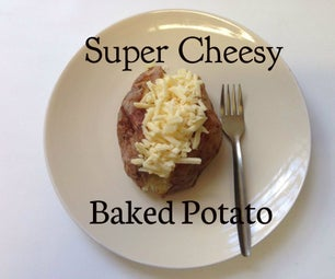 Super Quick and Easy Cheesy Baked Potato
