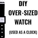 Super Sized Watch