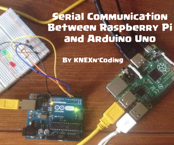 Connect Your Raspberry Pi and Arduino Uno!