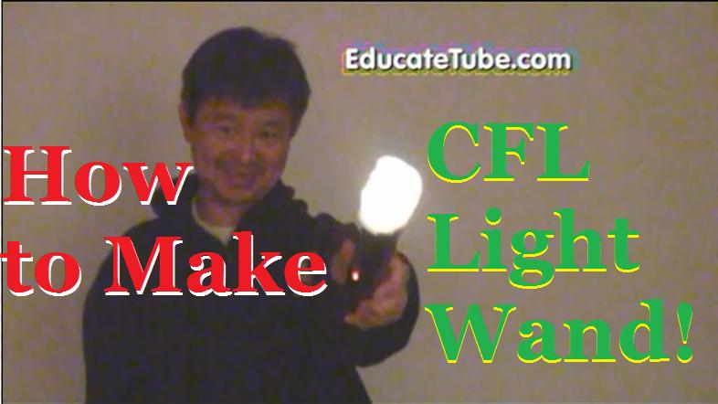 How to Make A CFL Light Wand - The World's First Fluorescent Light Wand using a Zapper