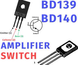 Transistor Basics | BD139 & BD140 Power Transistor Tutorial
