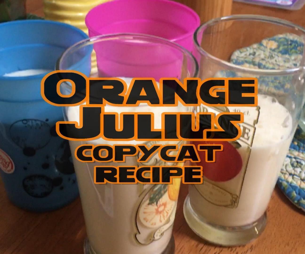 ORANGE JULIUS SPOT ON Copycat Recipe