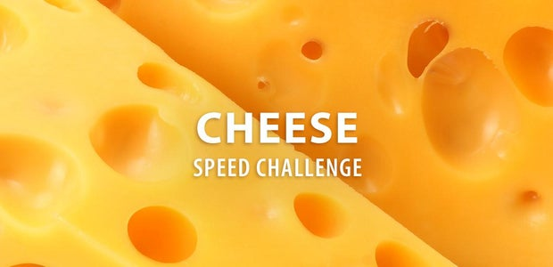 Cheese Speed Challenge