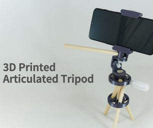 3D Printed Articulated Tripod