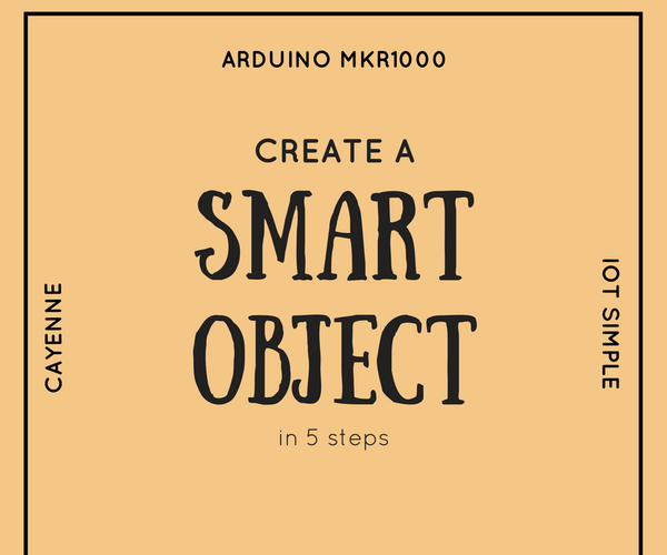 Arduino MKR1000 IoT Simple With Cayenne