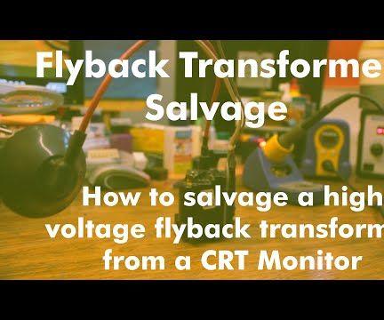 High-Voltage Flyback Transformer Salvage
