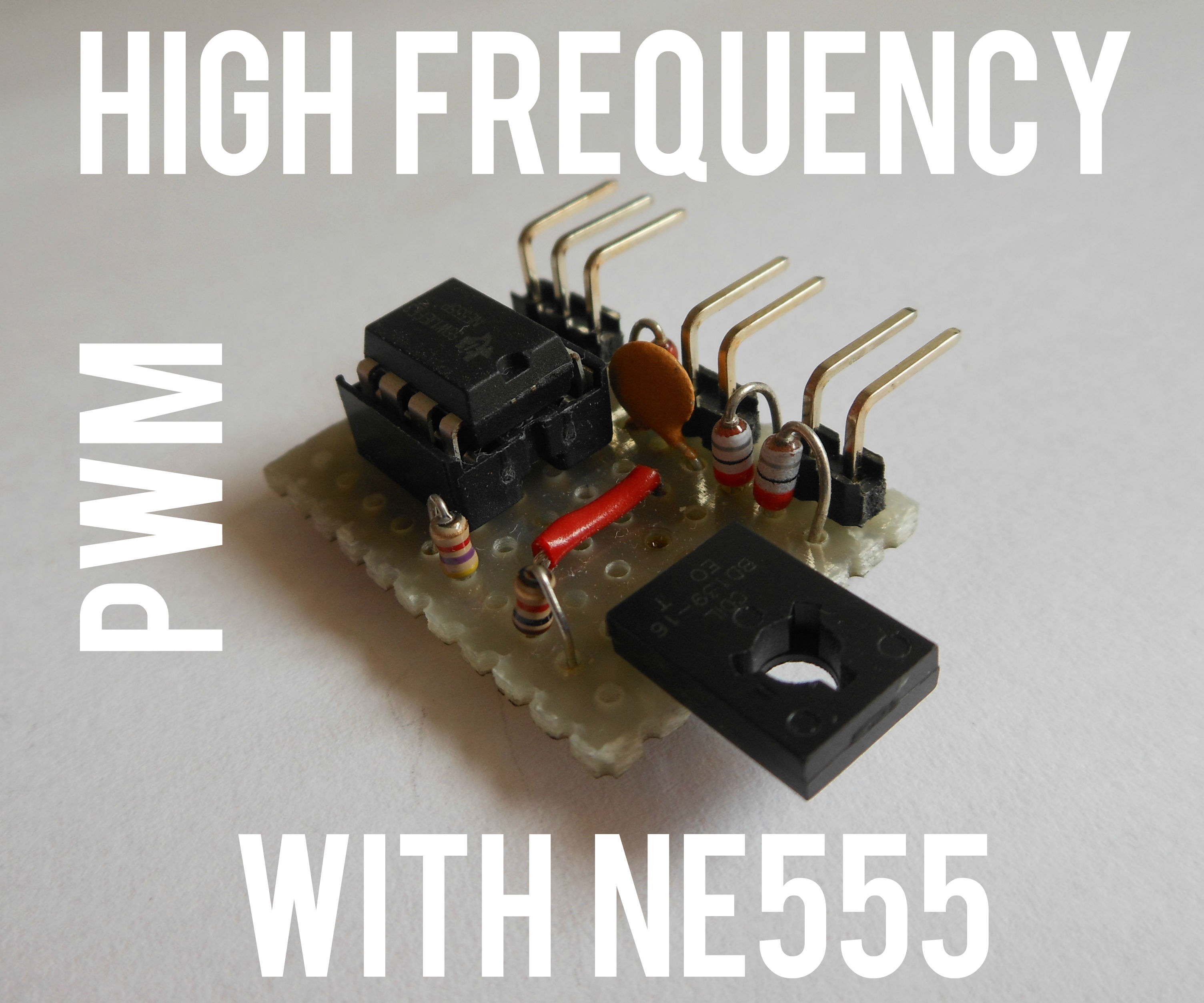Simplest High Frequency PWM with NE555