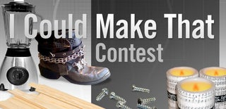 I Could Make That Contest