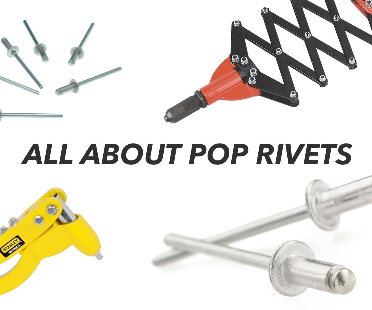 All About POP Rivets