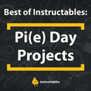 Best of Instructables: Pi Day