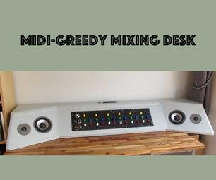 Midi-Greedy Mixing Desk