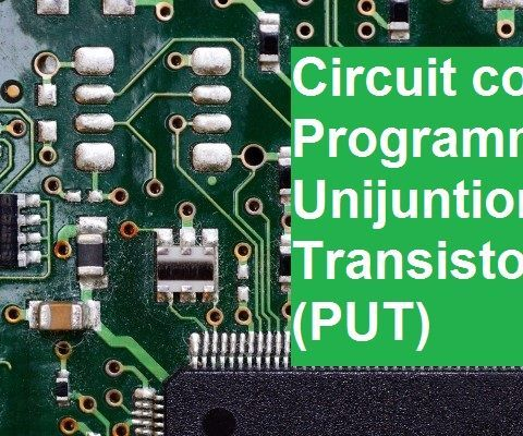 Circuit Collection of the Programmable Unijunction Transistor (PUT) .