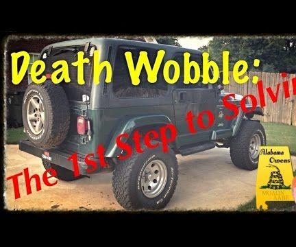 Fixing Jeep Death Wobble