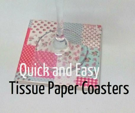 Easy Tissue Paper Coasters