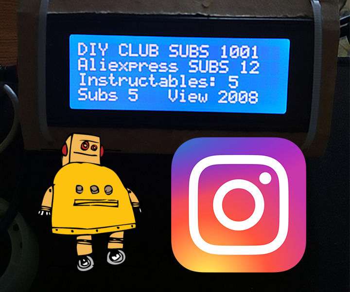 DIY Subscribers Counter for Instagram, Instuctables (w/ Lcd)