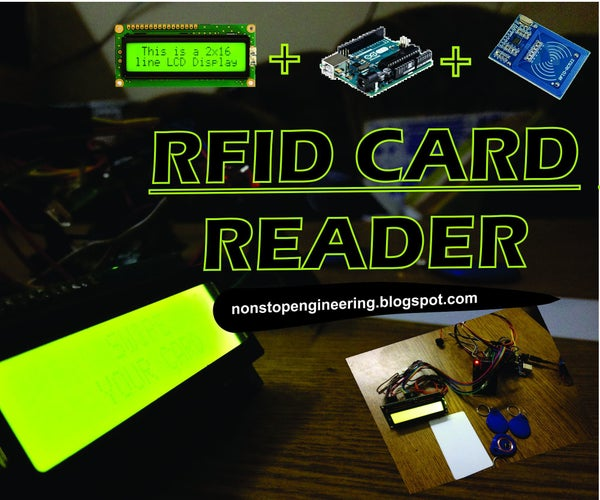 RFID CARD READER WITH ARDUINO,RFID-RC522 and LCD 16x2