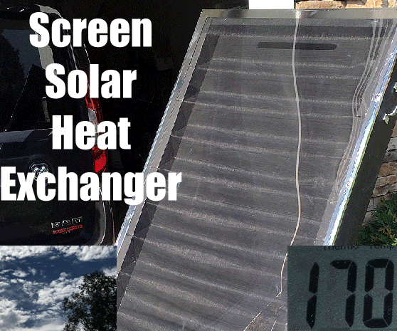 Screened Solar Air Heater