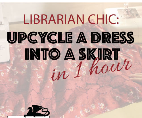 Upcycled Fashion: DIY Librarian Chic Skirt