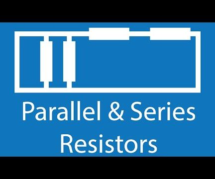 Resistors in Series and Parallel (Interactive!)