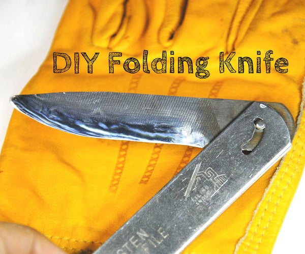 Folding Knife From an Old File (w/ Basic Tools)