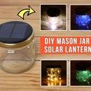 DIY Mason Jar Solar Lantern