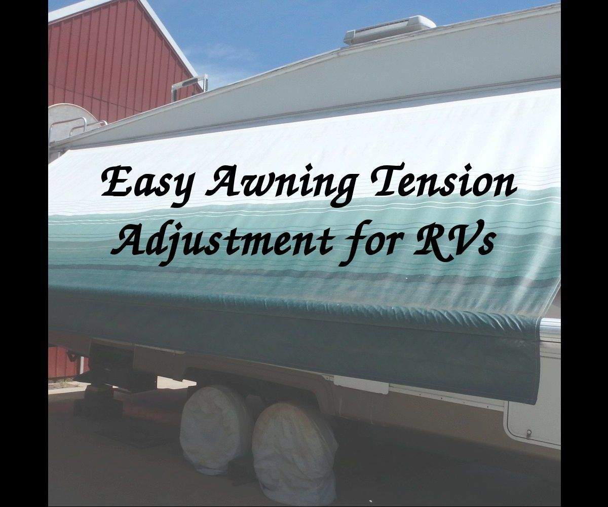 RV Awning Tension Adjustment