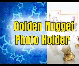 How to Make Golden  Nugget  Photo  Holder