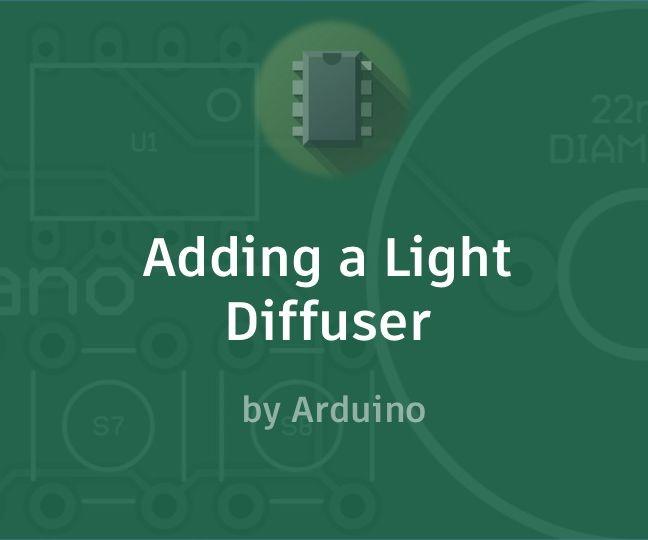 Adding a Light Diffuser