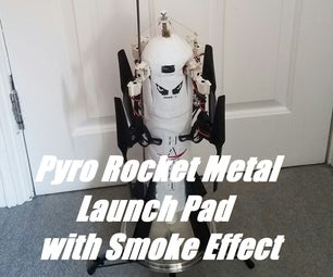 Pyro Rocket Metal Launch Pad for Less Than $20