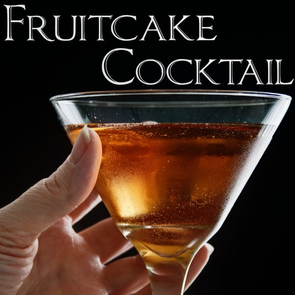 Fruitcake Cocktail