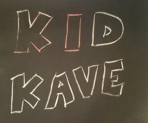 Kid Kave