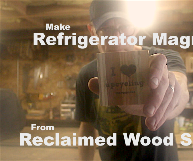 Make Refrigerator Magnets From Reclaimed Wood Scraps