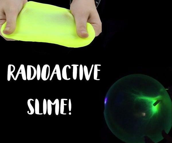 Radioactive Slime!