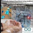 Automatic Faucet (Touchless) Using Arduino - Wash Hands and Stay Safe During COVID-19 Crisis