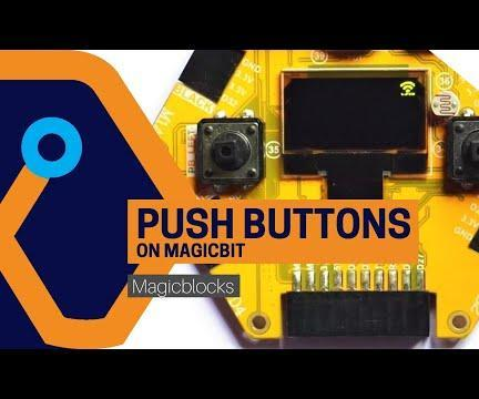 Use Push Buttons on Your Magicbit [Magicblocks]