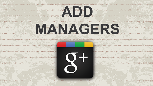 How to Add Managers to Google Plus Page