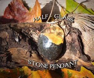 Half-Glass Stone Pendants