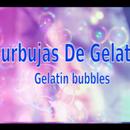 Burbujas De Gelatina
