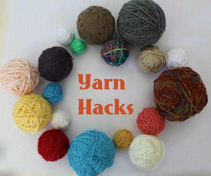 6 Yarn Hacks