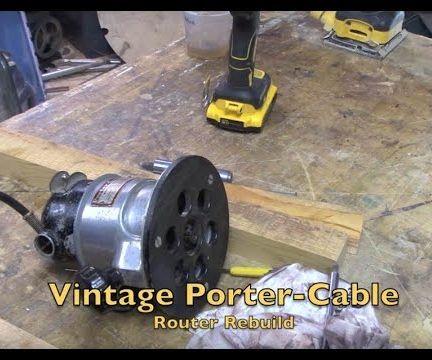 Rebuilding Vintage Porter-Cable Router