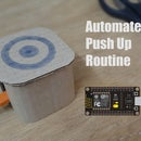 Automate Push Up Routine With ESP8266