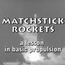 Matchstick Rockets