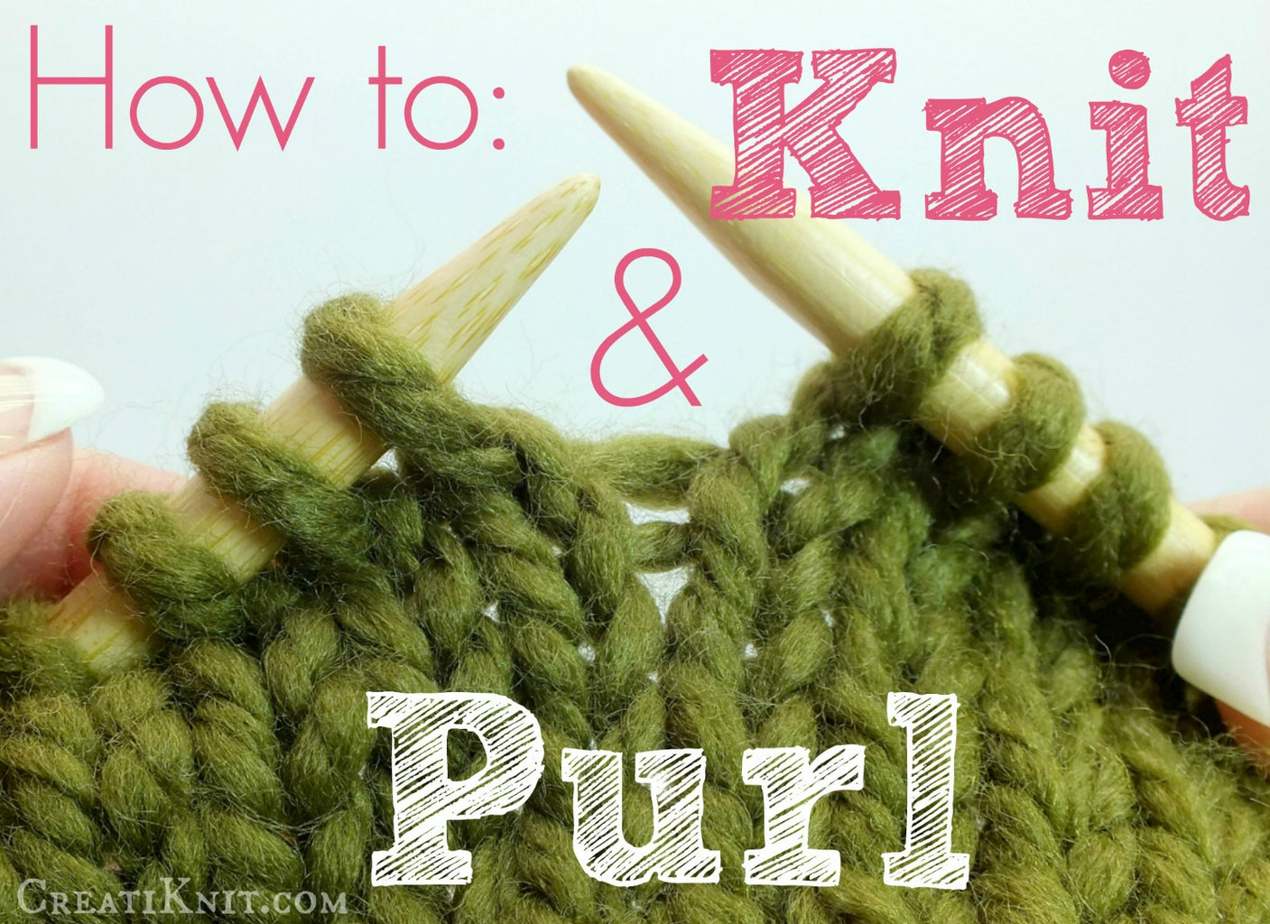 How to Knit & Purl...and Rhymes!