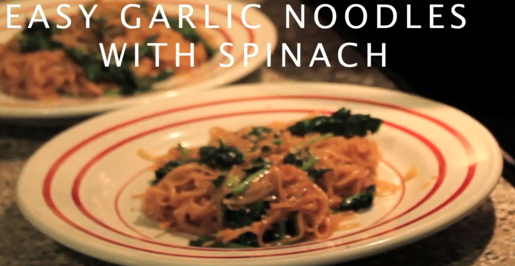 Quick and Easy Garlic Noodles with Spinach