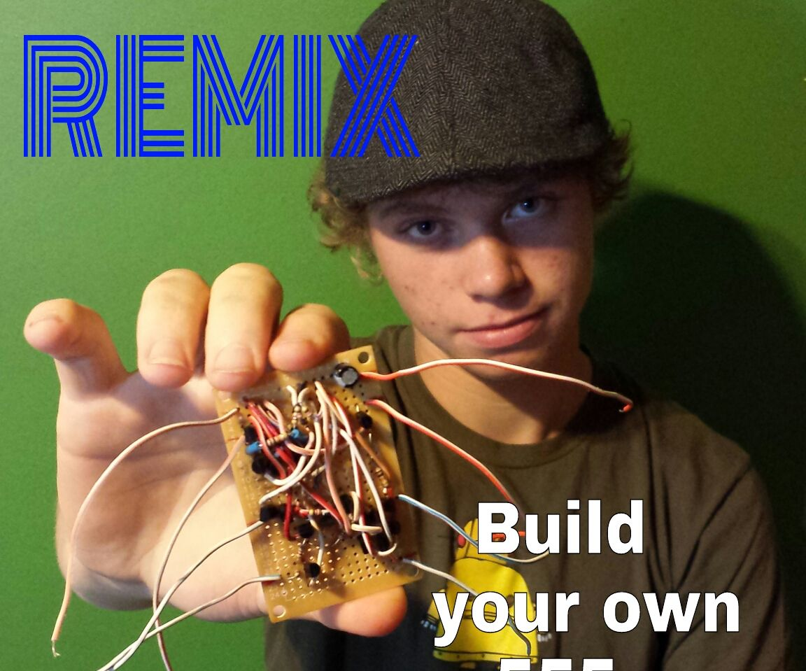 Remix: build your own 555