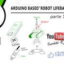 Arduino Based ROBOT LIFEBAR
