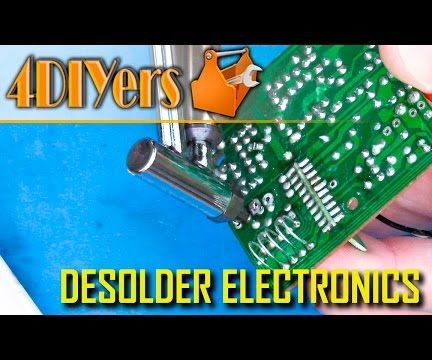 How to Desolder Electronic Components