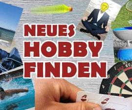 Neue Hobbys Finden