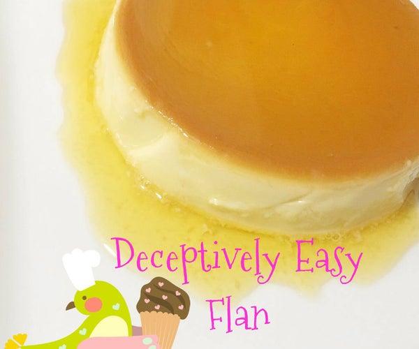 Deceptively Easy Flan
