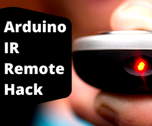 IR Remote Hack Using Arduino | Complete Codes and Step by Step Tutorial